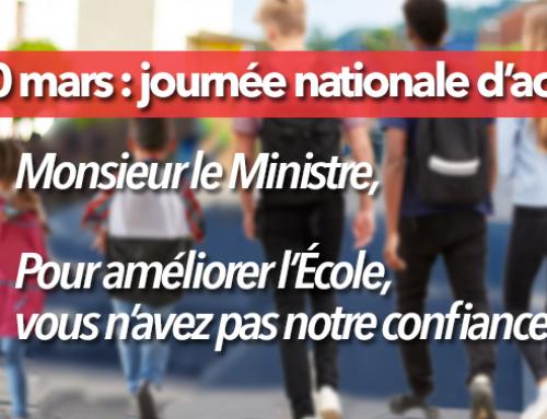 30 mars : journée nationale d'action – Monsieur le Ministre, pour améliorer l'École vous n'avez pas notre confiance !